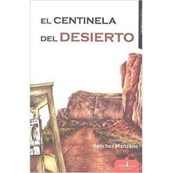 El centinela del desierto