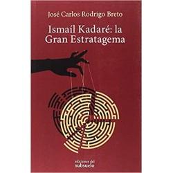 Ismaíl Kadaré: la Gran...