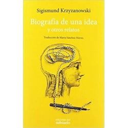 Biografía de una idea