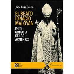 El beato Ignacio Maloyan,...