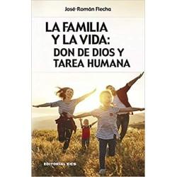 La familia y la vida. Don...