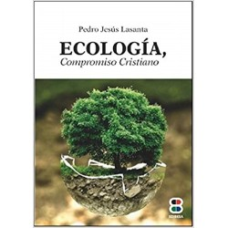 Ecología, compromiso cristiano
