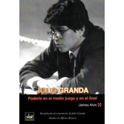 Julio Granda. Poderio en el...