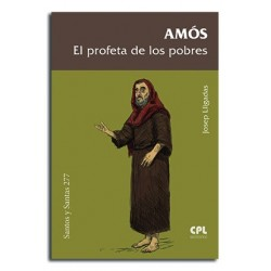 Amós, el profeta de los pobres
