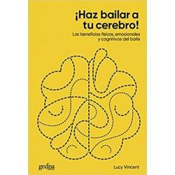 ¡Haz bailar a tu cerebro!