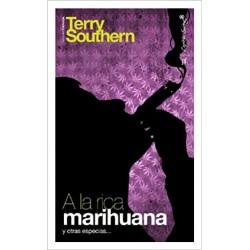 A la rica marihuana y otras...