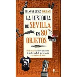 La historia de Sevilla en...