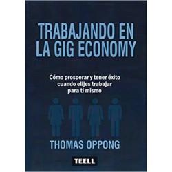 Trabajando en la Gig Economy