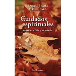 Cuidados espirituales....