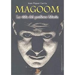 Magoom. La Vida Del...