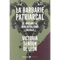 La barbarie patriarcal. De...