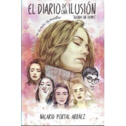 Diario de una ilusión,El....