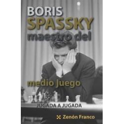 Boris Spassky. Maestro Del...