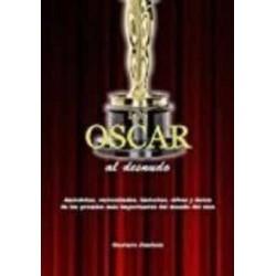 Oscar al desnudo, Los....