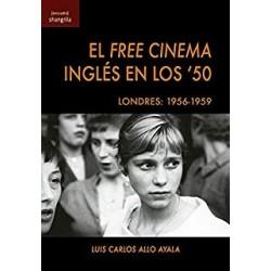 El Free Cinema inglés en...