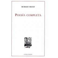 POESÍA COMPLETA ROBERT FROST