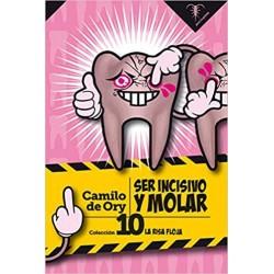 Ser incisivo y molar
