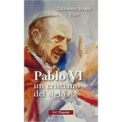 Pablo VI, un cristiano en...