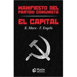 El Capital y Manifiesto del...