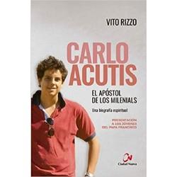 Carlo Acutis. El apóstol de...