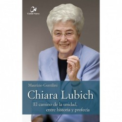 Chiara Lubich. El camino de...