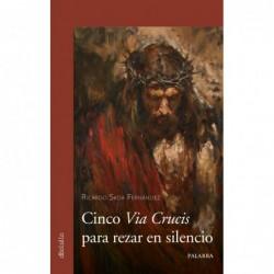 Cinco via crucis para rezar...