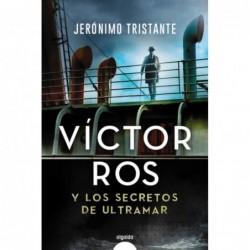 Víctor Ros y los secretos...