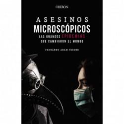 Asesinos microscópicos. Las...