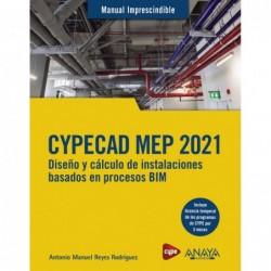 CYPECAD MEP 2021. Diseño y...