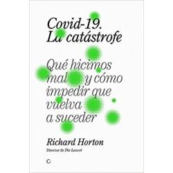 Covid-19, la catástrofe