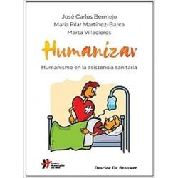 Humanizar. Humanismo en la...
