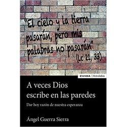 A veces Dios escribe en las...